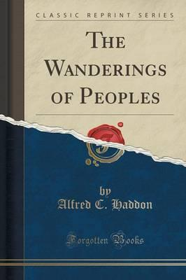 The Wanderings of Peoples (Classic Reprint)