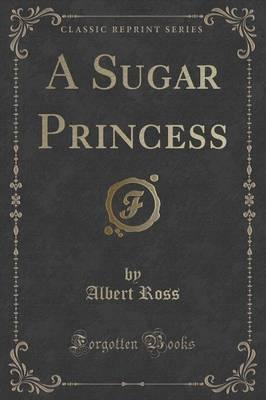 Over 100000 free legal ebooks available page 270 ebooks for ipad a sugar princess classic reprint epub fandeluxe Gallery