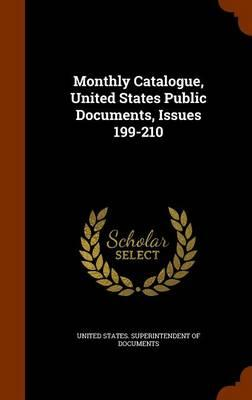 Monthly Catalogue, United States Public Documents, Issues 199-210