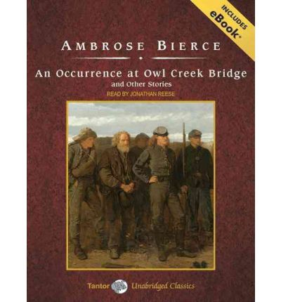 An Occurrence at Owl Creek Bridge by Ambrose Bierce | 9781481275507 ...