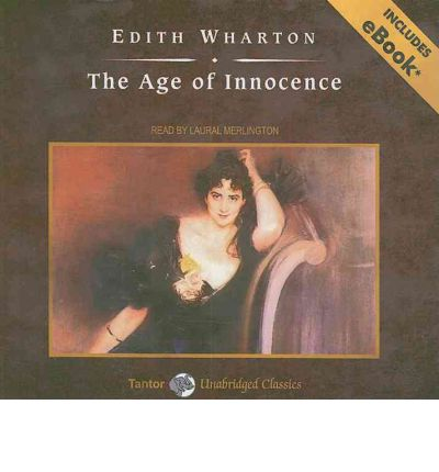 edith wharton s the age of innocence In 1920, when the age of innocence was published, edith wharton stood at the   yet an element of confusion in interpreting edith wharton's work is that she.