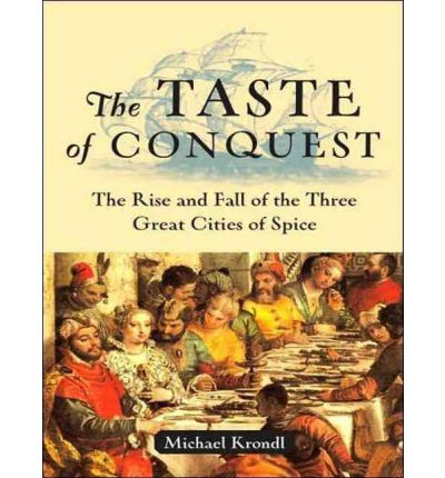 The Taste of Conquest