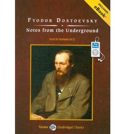 the underground man in notes from the underground by fyodor dostoyevsky By: fyodor dostoyevsky (1821-1881) one of the earliest polished examples of existential literature, notes from the underground follows the life of a recluse and.