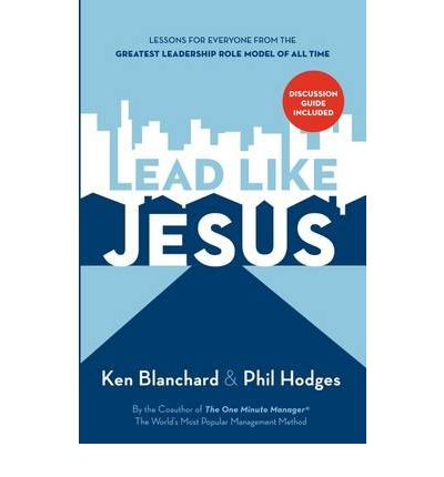 book review lead like jesus In this companion to the revised trade book, author, speaker and leadership expert ken blanchard guides readers through the process of discovering how to lead like jesus.