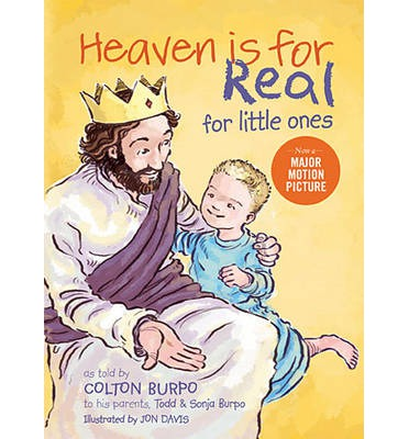 Heaven is for Real for Little Ones