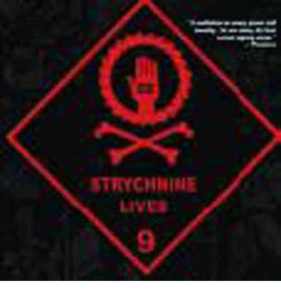 100 Bullets: Strychnine Lives Volume 09