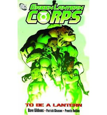 Green Lantern Corps: To be a Lantern Vol. 1
