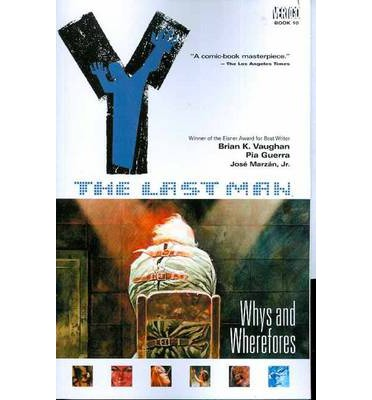 Y: The Last Man- Whys and Wherefores Vol 10