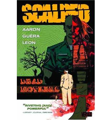 Scalped: Dead Mothers Volume 3