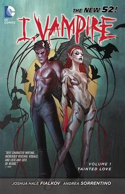 I, Vampire: Tainted Love Volume 1