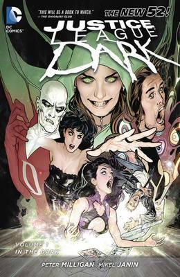 Justice League Dark: In the Dark Volume 1