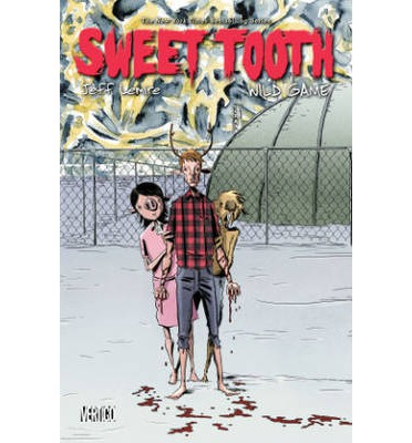 Sweet Tooth: Wild Game Volume 6