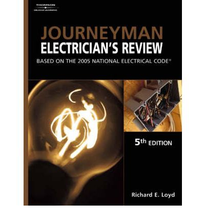 Journeyman Electrician's Review : Based on the 2005 National Electric Code
