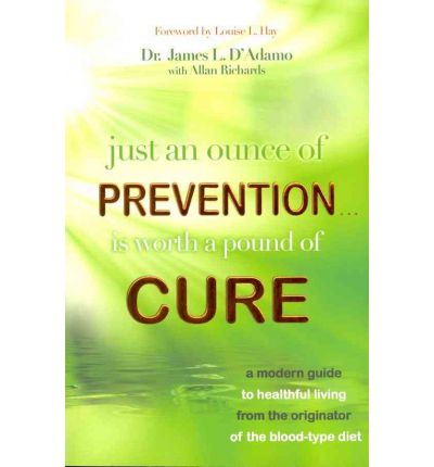 Just an Ounce of Prevention...Is Worth a Pound or Cure