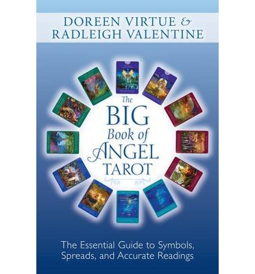 Big Book of Angel Tarot: the Essential Guide to Symbols, Spreads and Accurate Readings