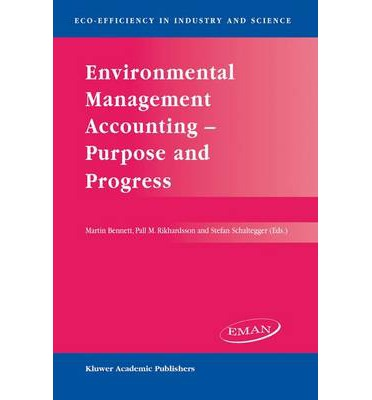 environmental management accounting The implementation of environmental management accounting and  environmental reporting practices: a social issue life cycle perspective.