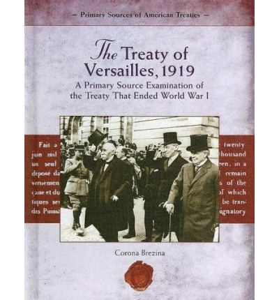 an analysis of the versailles treaty at the end of the world war one