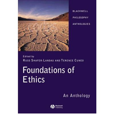 Foundations of Ethics: An Anthology