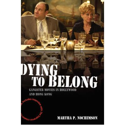 Dying to Belong : Martha P. Nochimson : 9781405163705