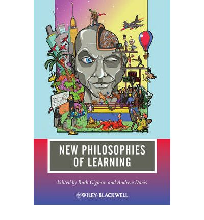 philosophies of learning theory Learning theories and models summaries explained & easy to understand useful for students and teachers in educational psychology, instructional design, digital media and learning.