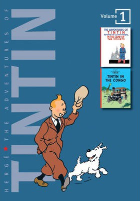 "The Adventures of Tintin: ""Tintin in the Land of the Soviets"", ""Tintin in the Congo"" Volume 1"
