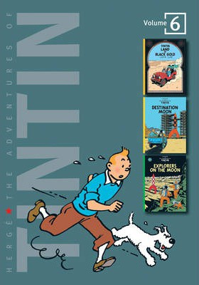 "The Adventures of Tintin: ""Land of Black Gold"", ""Destination Moon"", ""Explorers on the Moon"" v. 6"