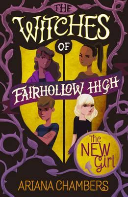 The New Girl : (The Witches of Fairhollow High 1)