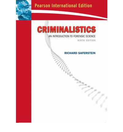 Criminalistics: WITH Forensic Science AND Practical Skills in Forensic Science