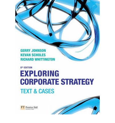 exploring corporate strategy case Exploring strategy: text and cases,  texts and cases also provides a wealth of extra case studies written by experts in the subject to  corporate strategy and.