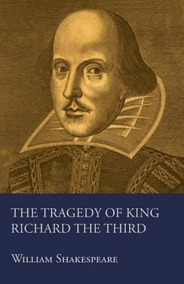 A review of the tragedy of richard iii a play by william shakespeare
