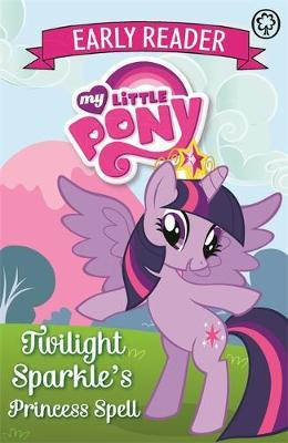 Twilight Sparkle's Princess Spell: Book 1