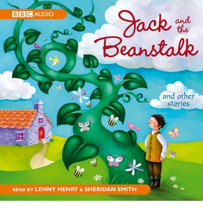 Jack and the Beanstalk and Other Stories