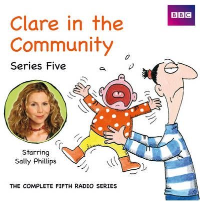 Clare in the Community: Series 5