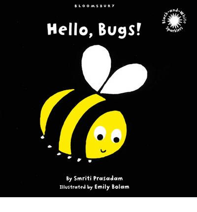 Hello, Bugs! : Black and White Sparkler Board Book