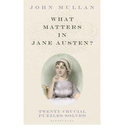 What Matters in Jane Austen?