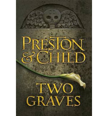 Two Graves : An Agent Pendergast Novel