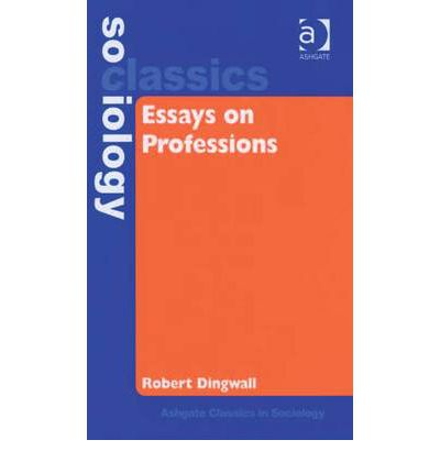 essays on professions Introduction this report takes a glance at two health care professions that is  occupational therapy and the social worker the two professions will.