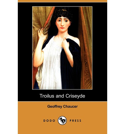 geoffrey chaucers troilus and criseyde Chaucer: troilus and criseyde a new complete, downloadable english modernisation.