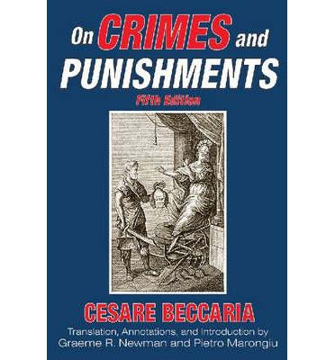 an essay on crimes and punishment in 1764 Analysis of on torture by cesare beccaria from his work, of crimes and punishments published in 1764.