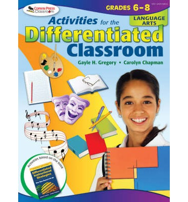 Activities for the Differentiated Classroom : Language Arts : Grades 6-8