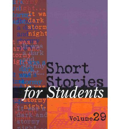 Short Stories for Students : Volume 29