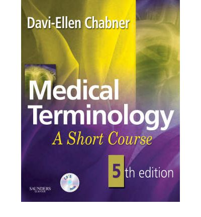 medical terminology a short course paperback Medical terminology : a short course (davi-ellen chabner) at booksamillioncom learn the basics of medical terminology with medical terminology: a short course, 8th edition based on davi-ellen chabner's proven learning method, this streamlined text omits time-consuming, nonessential information and helps you quickly build a working medical vocabulary of the most frequently encountered .