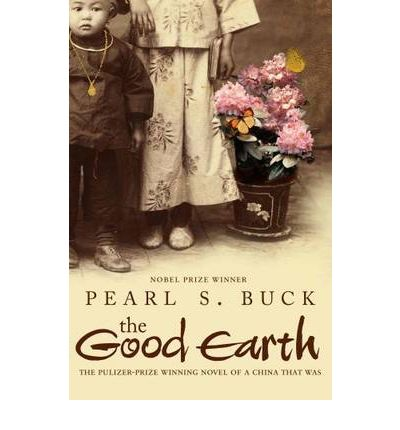 the good earth by pearl s Buy the good earth export ed by pearl s buck (isbn: 9781416511359) from  amazon's book store everyday low prices and free delivery on eligible orders.