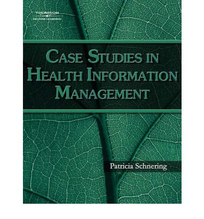 case studies in healthcare administration A case management decision support system enabling case managers to track, manage, and access health information for individual patients and populations with one or multiple chronic illnesses the system.