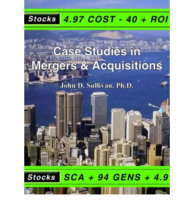 recent case studies on mergers and acquisitions