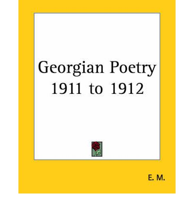 georgian poetry was characterized by hazy idealism essay A brief guide to imagism - imagism was born in england and america in the early twentieth century a reactionary movement against romanticism and victorian poetry, imagism emphasized simplicity, clarity of expression, and precision through the use of exacting visual images.
