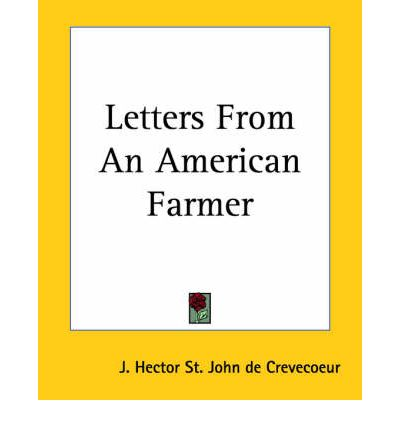 From the third essay of letters from an american farmer