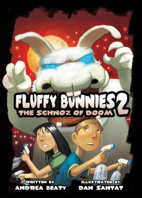 Free download ebook format pdf Fluffy Bunnies: Book 2 : The Schnoz of Doom by Andrea Beaty 1419710516 PDF