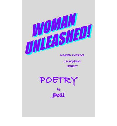 Woman Unleashed!