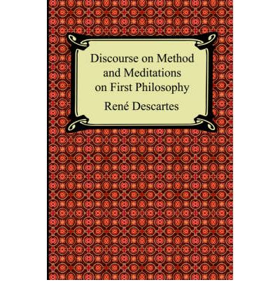 descartes meditations descartes discourse on method essay